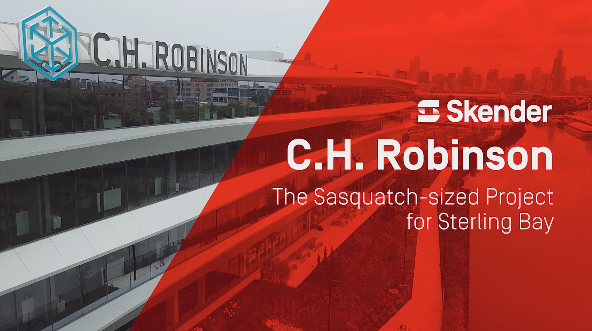 C.H. Robinson – The Sasquatch-sized Sterling Bay Project